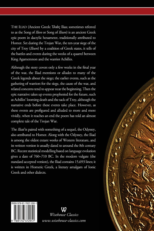 The Iliad (wisehouse Classics Edition): Homer: 9789176372951: Amazon:  Books
