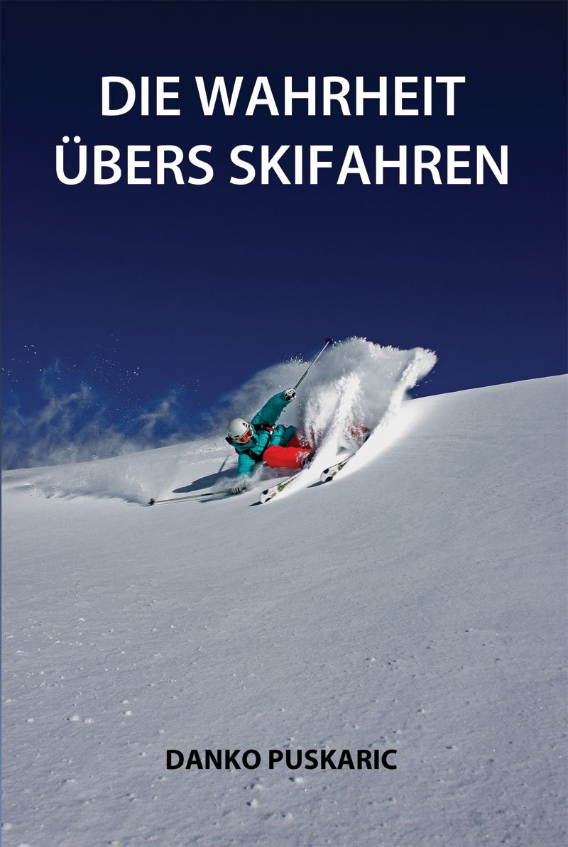 Die Wahrheit übers Skifahren