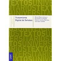 Tratamiento digital de señales (Textos Universitarios Tecnología)