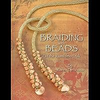 Braiding with Beads: On the Kumihimo Disk (English Edition)