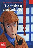 Le Ruban Mouchete (Folio Junior)