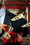 Cult Justice (Marc Kadella Legal Mystery)