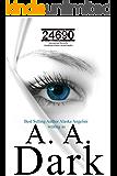 24690 (24690 series Book 1)