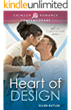 Heart of Design (Love, California Style Book 1)