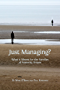 Just Managing?: What it Means for the Families of Austerity Britain (Open Reports Series Book 5)