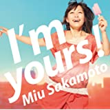 I'm yours! (初回生産限定)