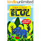 Learn To Read : Tuki Chameleon is Blue – A Sight Words Storybook for Beginner Readers for early reading and to know their Color (Blue) too.: For preschoolers, toddlers and kids aged 3 to 5