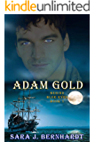 Adam Gold (Behind Blue Eyes Book 1)