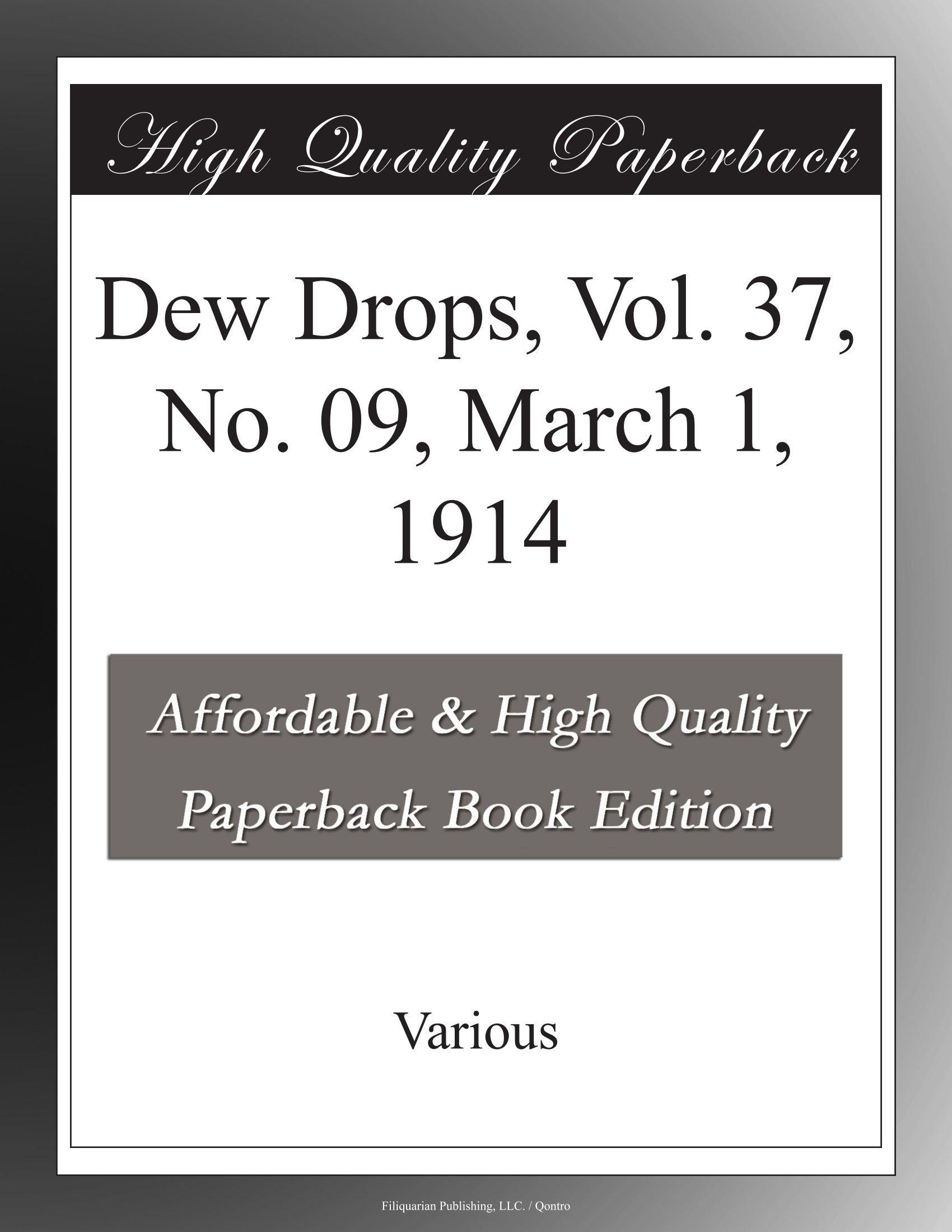 Dew Drops, Vol. 37, No. 09, March 1, 1914 PDF