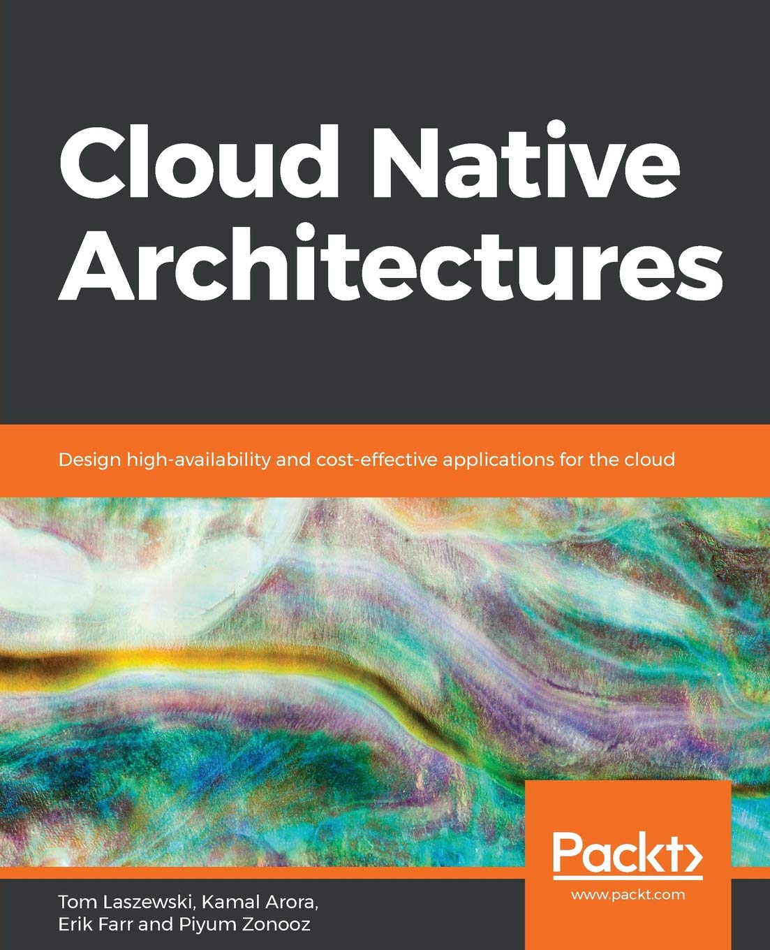 Cloud Native Architectures  Design High Availability And Cost Effective Applications For The Cloud  English Edition