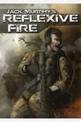 Reflexive Fire (A Deckard Novel Book 1) Kindle Edition