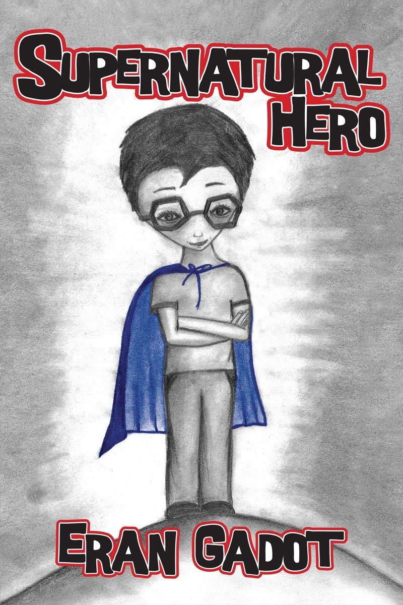 SUPERNATURAL HERO: Amazon.es: ERAN GADOT: Libros en idiomas ...