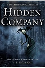 Hidden Company: A Dark Psychological Thriller Kindle Edition