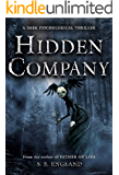 Hidden Company: A Dark Psychological Thriller