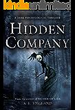 Hidden Company: A Dark Psychological Thriller