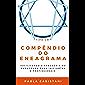 Compêndio do Eneagrama | Tipo Um: Facilitando a Sabedoria do Eneagrama Para Iniciantes e Profissionais (Série Compêndios…