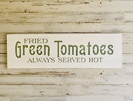 Amazon Com Mosesmat41 Fried Green Tomatoes Sign Southern