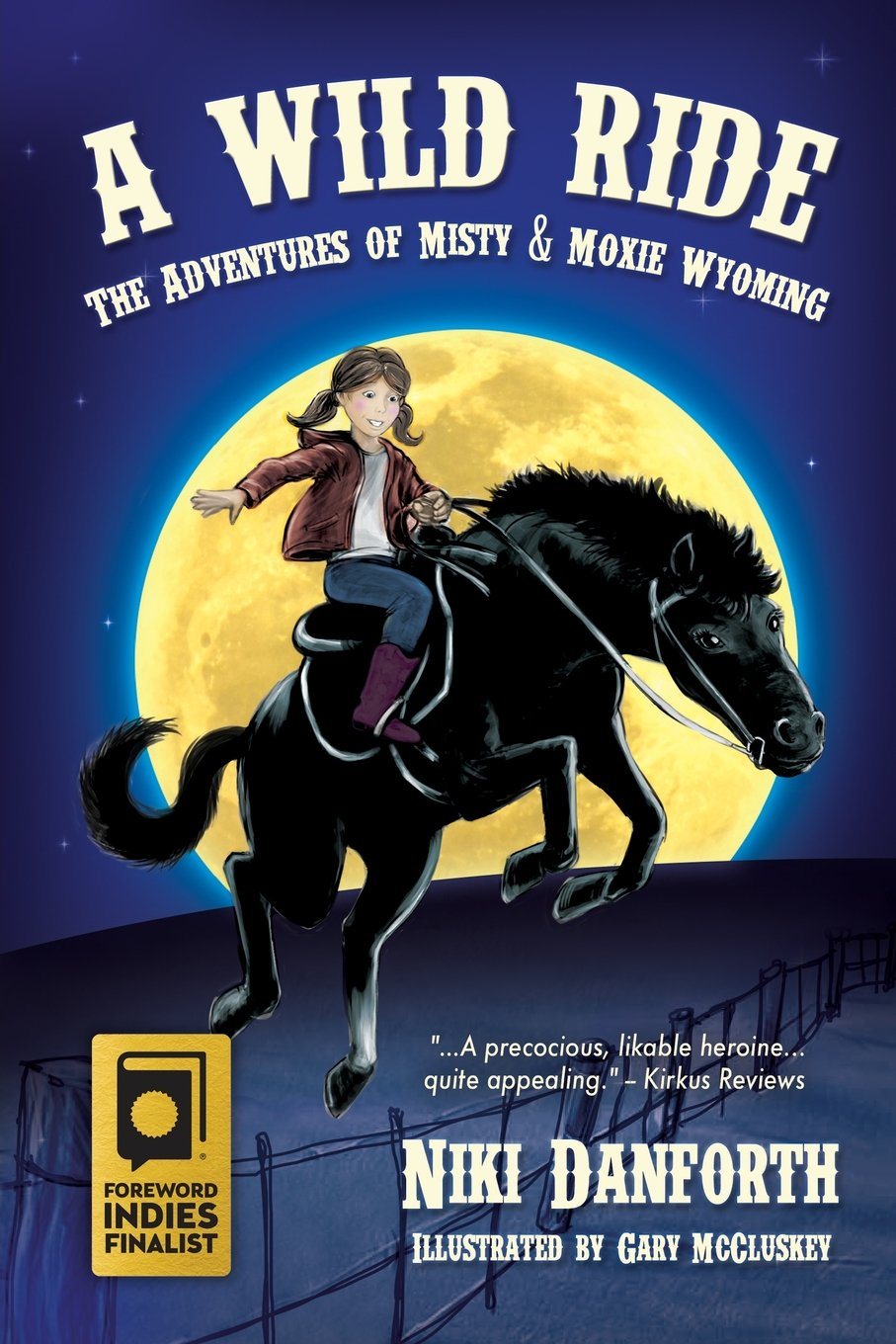 Download A Wild Ride: The Adventures of Misty & Moxie Wyoming (Girl Detective & Her Horse Mystery Story Ages 6-8 & 9-12) (Volume 1) PDF
