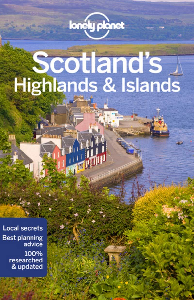 Lonely Planet Scotlands Highlands Islands