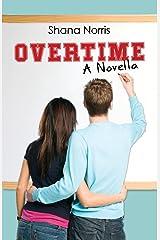 Overtime: A Novella Paperback