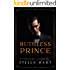 Ruthless Prince: A Dark Captive Romance (Ruthless Rulers Book 1)