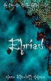Ehriad: A Novella of the Otherworld