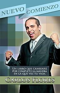 Nuevo Comienzo. Un libro de motivacion y superacion personal (Spanish Edition)