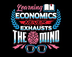 Learning Economics Never Exhausts the Mind Quote - Business Classroom Wall Print