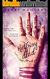 Halfway Dead (Halfway Witchy Book 1)