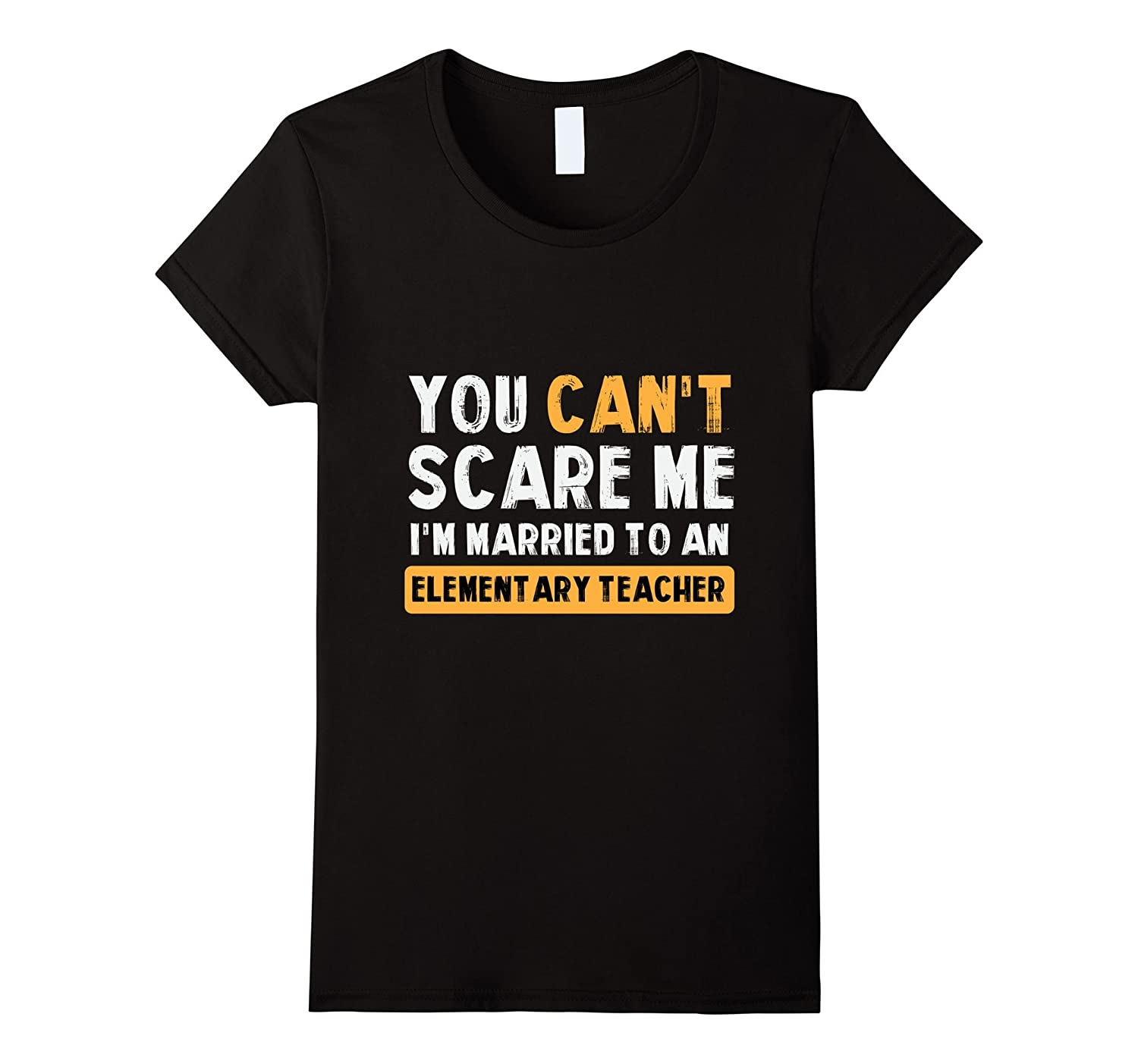 You can't scare me I'm married to an elementary teacher