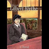 O Diário de Gilbert Blythe: Volume I - dos 12 aos 19 anos