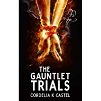 The Gauntlet Trials: A Young Adult Dystopian Romance (English Edition)