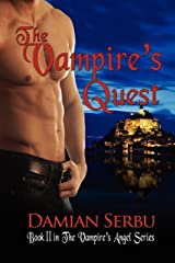 The Vampire's Quest: Book II in the Vampire's Angel Series Paperback