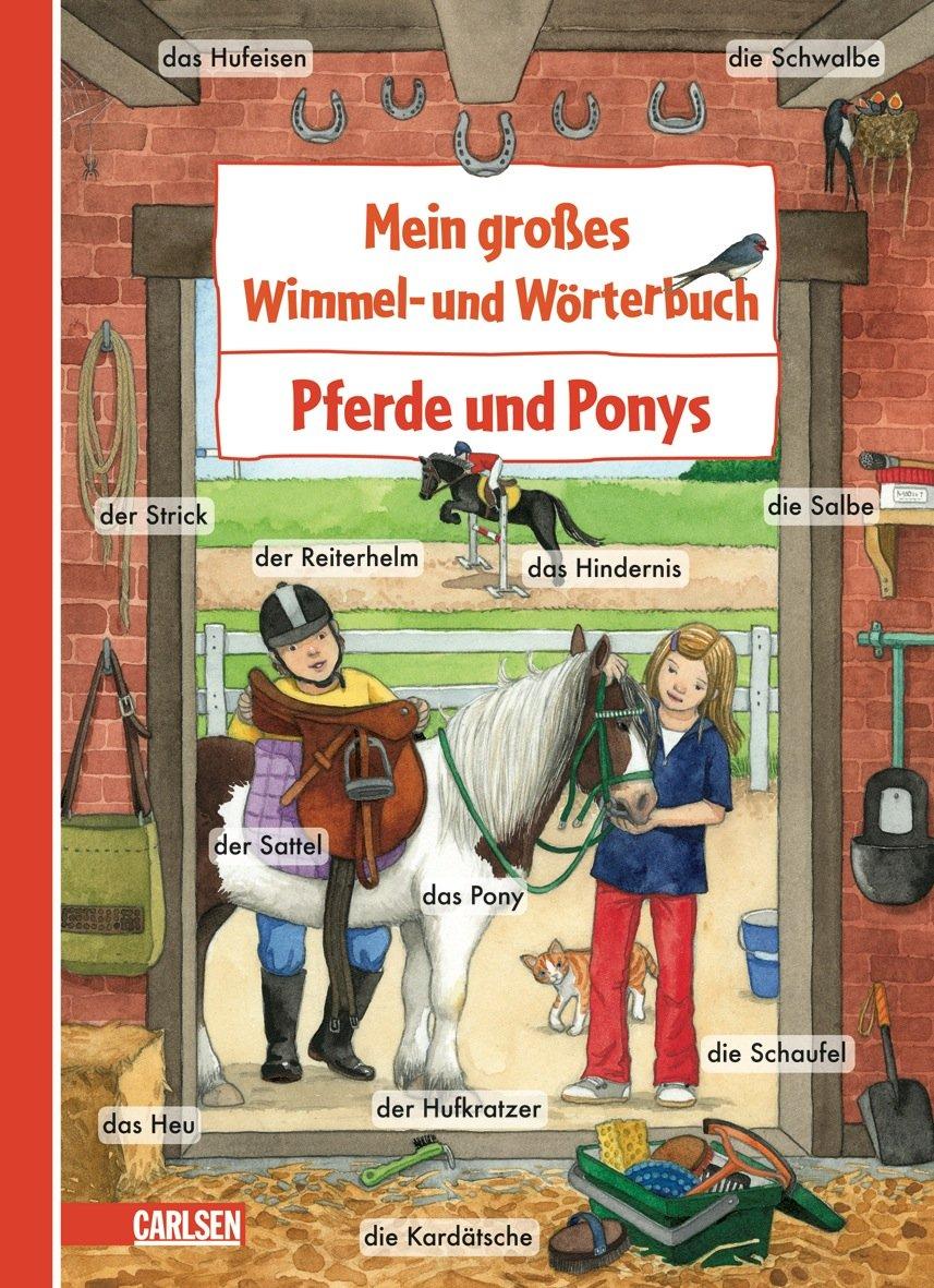Mein großes Wimmel- und Wörterbuch: Pferde und Ponys