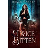 Twice Bitten (New Moon Series)