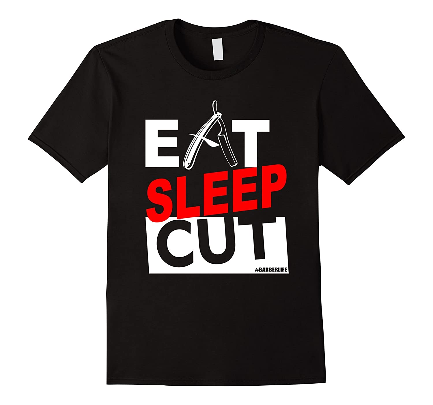 Eat Sleep Cut Barber T Shirt-TD