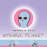 Strange Planet (English Edition)