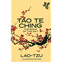 Tao Te Ching: The Book of the Way (Illustrated Edition)