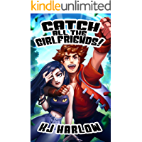 Catch All The Girlfriends! (English Edition)
