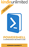 Powershell: A Comprehensive Beginner's Guide (English Edition)