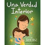 Una Verdad Interior (Spanish Edition)