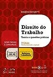 Série Provas & Concursos - Direito do Trabalho - Teoria e questões práticas