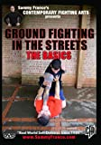 Ground Fighting in the Streets: The Basics