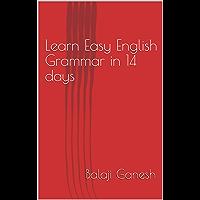 Learn Easy English Grammar in 14 days (English Edition)