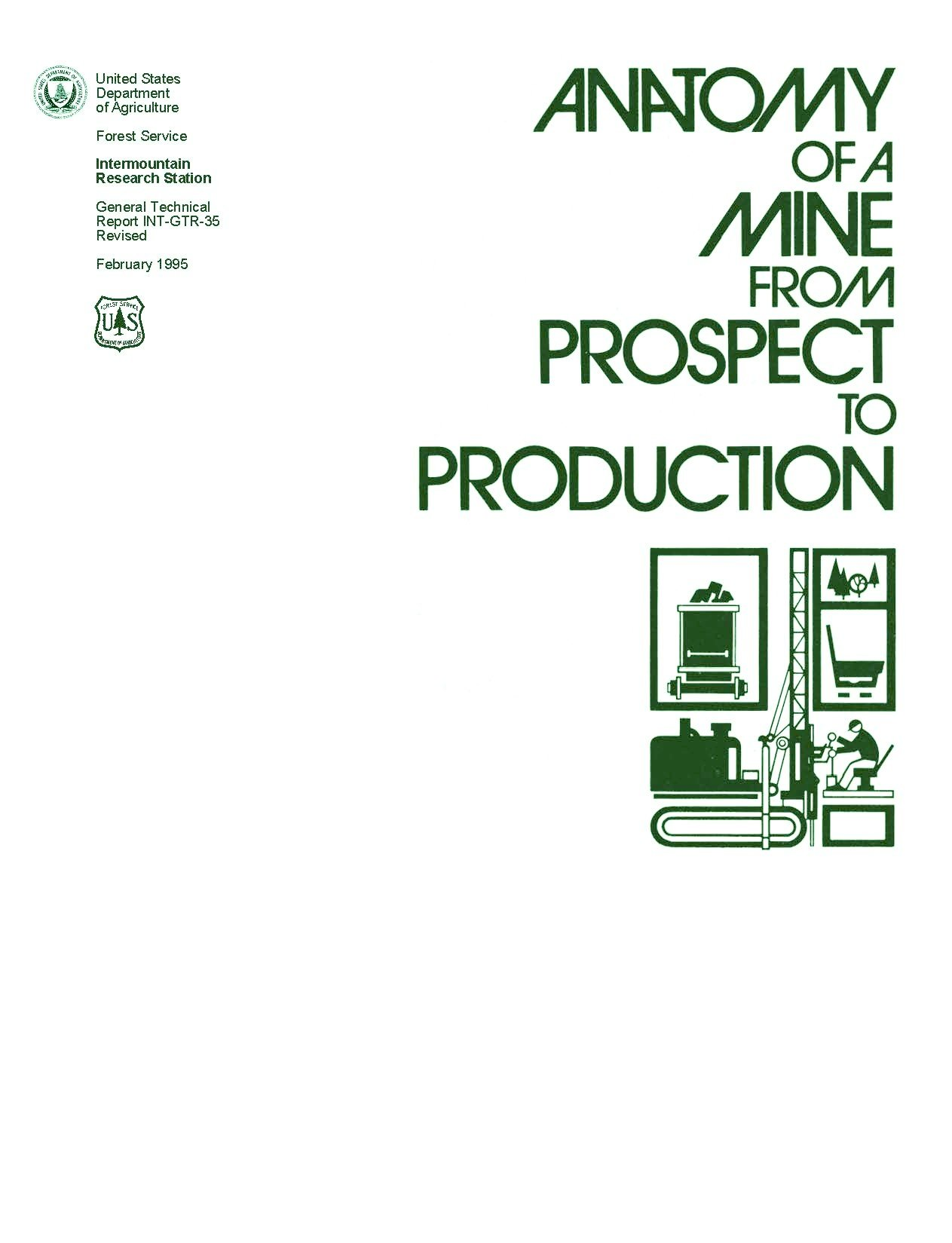 Anatomy Of A Mine From Prospect To Production General Technical
