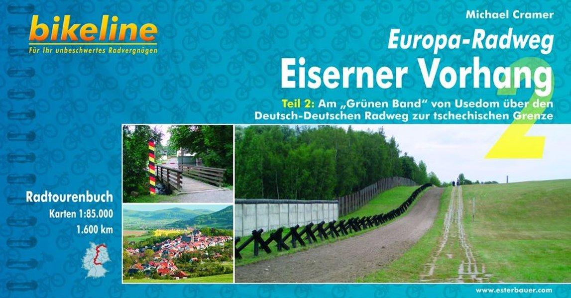 Usedom Karte Grenze.Europa Radweg Eiserner Vorhang Eiserner Vorhang Teil 2 Am