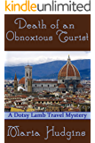 Death of an Obnoxious Tourist (Dotsy Lamb Travel Mysteries Book 1)