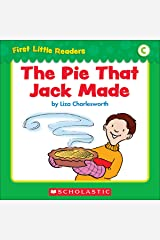 First Little Readers: The Pie That Jack Made (Level C) Kindle Edition