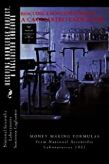RESCUING KNOWLEDGE Project, A CAGLIASTRO ENDEAVOR: MONEY MAKING FORMULAS from National Scientific Laboratories 1921 Kindle Edition