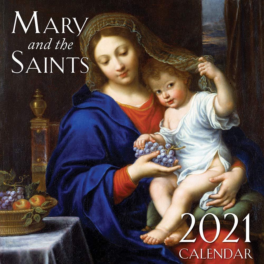 Catholic Wall Calendar 2021 2021 Mary And The Saints Wall Calendar: TAN Books: 9781505116670